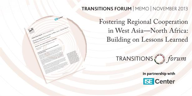 Fostering Regional Cooperation in West-Asia - North Africa: Building on Lessons Learned