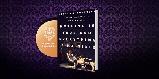 Peter Pomerantsev Wins 2016 Ondaatje Book Prize