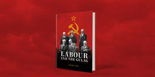 Labour and the Gulag - Russia and the Seduction of the British Left, with Giles Udy