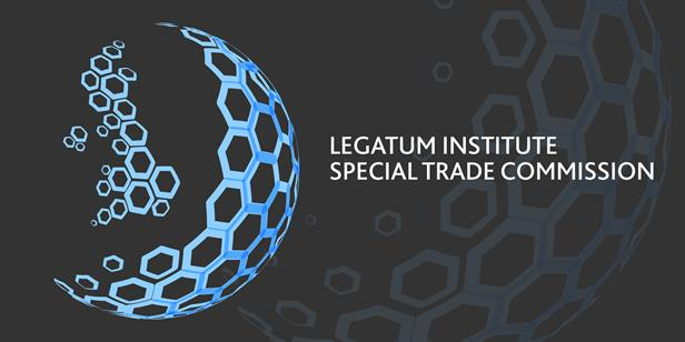 Legatum Institute Special Trade Commission Conference in London