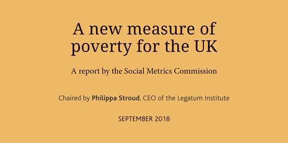 A new measure of poverty for the UK: a report by the Social Metrics Commission